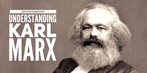 Understanding Karl Marx: A Workshop for Teachers - Dallas Area