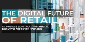 The Digital Future of Retail | Executive Program |...