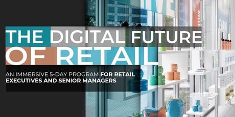 The Digital Future of Retail | Executive Program | November tickets