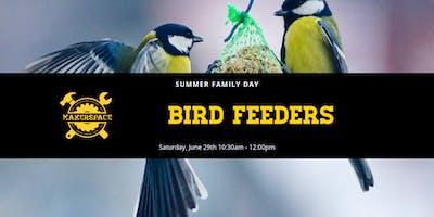 Summer Family Day: Bird Feeders