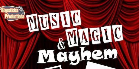 Music Magic & Mayhem ... an evening of Family Friendly Comedy! tickets