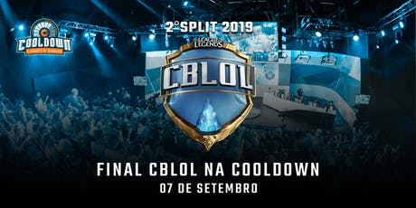 Final do Cblol na Cooldown - 2° Split 2019 ingressos