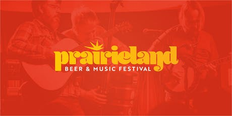 Prairieland Beer & Music Festival tickets