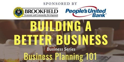 Building a Better Business: Business Planning 101