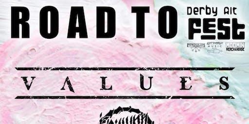 Road to Alt Fest! Ft. Values, Failure is an Option + more