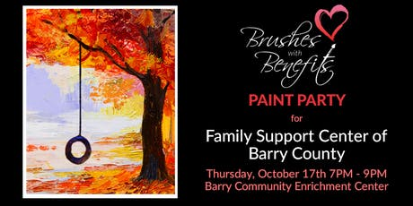 Brushes with Benefits Paint Party FUNdraiser for Family Support Center of Barry County! tickets