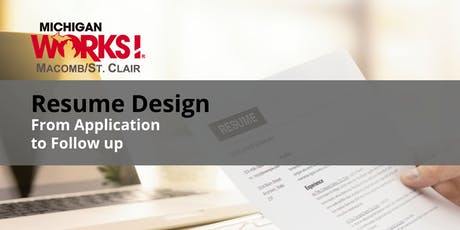 Resume Design; From Application to Follow up (Mt. Clemens) tickets