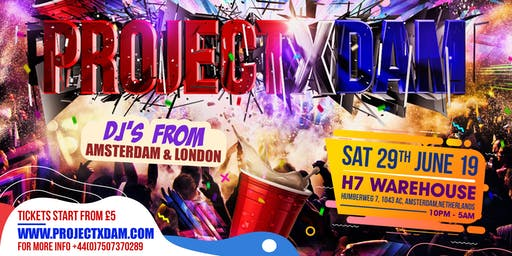#ProjectXDam - Amsterdam Festival Afterparty!