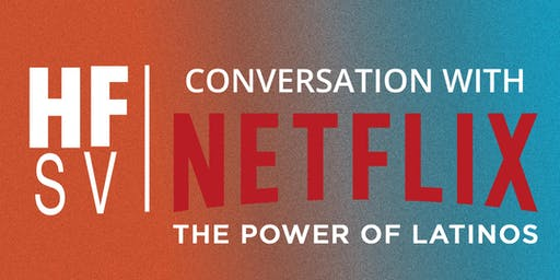 Latinx Speaker Series - Conversation with Netflix