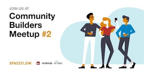 Community Builders Meetup #2 tickets