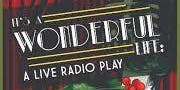 It's a Wonderful Life - A Live Radio Play