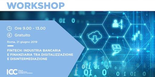 FINTECH: industria bancaria  e finanziaria tra digitalizzazione e disintermediazione