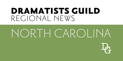 NORTH CAROLINA: Playwriting and Producing New Work Panel Discussion