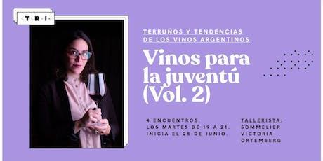 """Talleres Club TRI: """"Vinos para la Juventú (Vol. 2)"""" por Victoria Ortemberg entradas"""