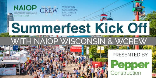 Summerfest Kick Off with NAIOP Wisconsin & WCREW