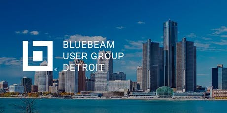Detroit Bluebeam User Group (DetBUG) Launch Meeting! tickets