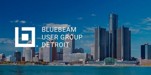 Detroit Bluebeam User Group (DetBUG) Launch Meeting!