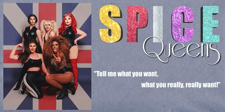 The Spice Queens (14+) tickets