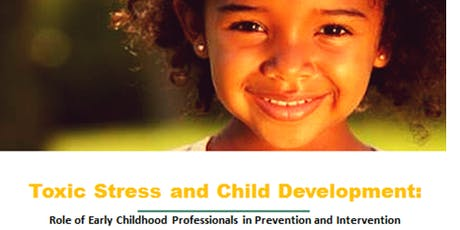 Toxic Stress and Child Development tickets