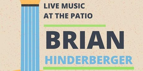 Brian Hinderberger (Live) at the Patio tickets
