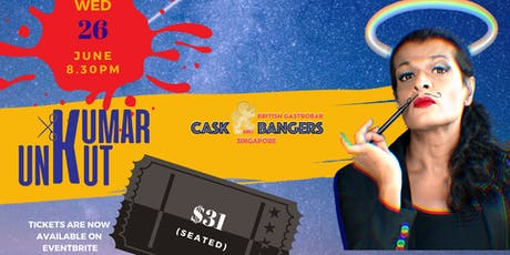 [JUNE] Kumar UnKut (Seated) at Cask and Bangers, Clarke Quay tickets