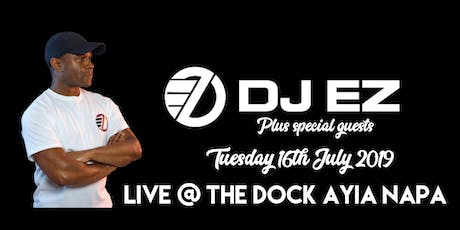 The Dock Presents DJ EZ plus special guests. tickets