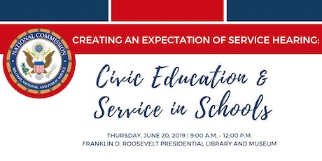 Creating an Expectation of Service Hearing: Civic Education and Service in Schools tickets
