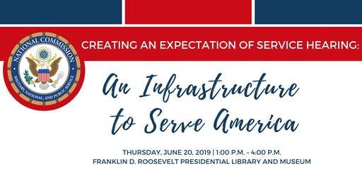 Creating an Expectation of Service Hearing: An Infrastructure to Serve America