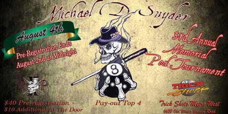 Michael D. Snyder 3rd Annual 8-Ball Memorial Pool Tournament tickets