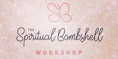 The Spiritual Bombshell Workshop tickets