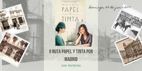 Ruta Papel y Tinta por Madrid para lectores (II) entradas