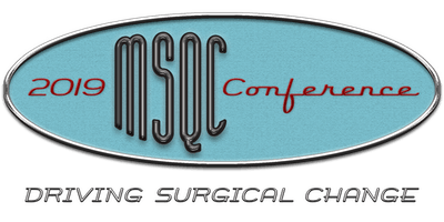 MSQC - 2019 Conference - Driving Surgical Change