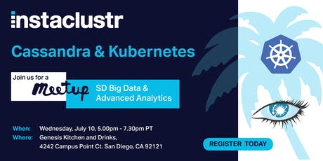 San Diego Big Data & Advanced Analytics Meetup: Cassandra and Kubernetes tickets