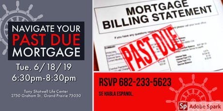 Navigate Your Past Due Mortgage tickets