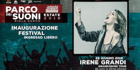 Irene Grandi + Inaugurazione Festival • Parco dei Suoni (Riola Sardo, OR) biglietti