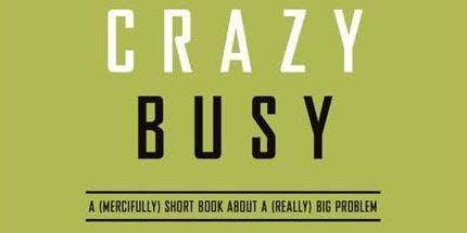 Crazy Busy Study