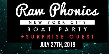 RAW PHONICS YACHT PARTY CRUISE  AROUND NEW YORK CITY | SKYLINE VIEWS COCKTAILS MUSIC  tickets