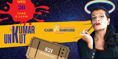 [JUNE] Kumar UnKut (Standing) at Cask and Bangers, Clarke Quay tickets