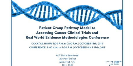 Patient Group Pathway Model to Accessing Cancer Clinical Trials & Real World Evidence Methodologies Conference billets