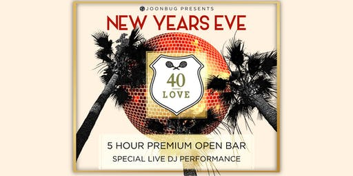 Joonbug.com Presents 40 Love New Years Eve Party 2020