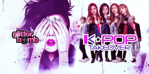 K-POP Takeover / Glitterbomb Canterbury