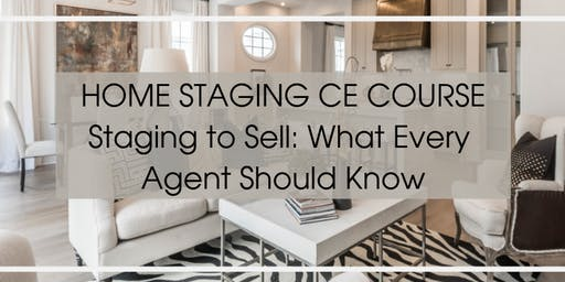 Stage to Sell- 3 CE for Realtors ** CSA Designation**Yummy Breakfast provided