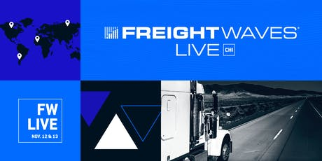 FreightWaves LIVE Chicago tickets