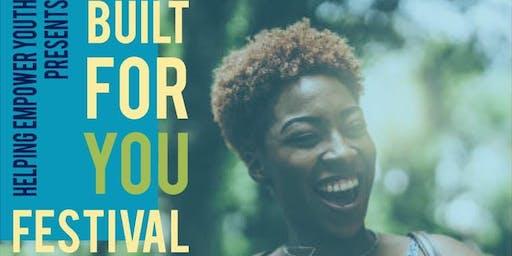 Built For You Festival