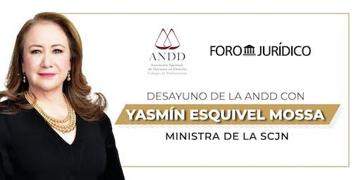 Desayuno de la ANDD con la Ministra Yasmín Esquivel Mossa