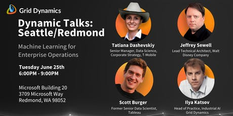 "Dynamic Talks: Seattle/Redmond ""Machine Learning for Enterprise Operations"" tickets"