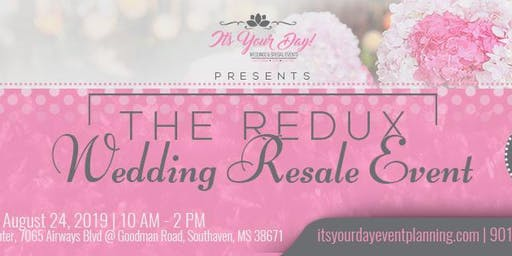 The Redux: Wedding Resale Event