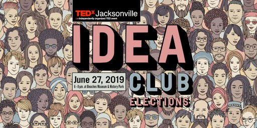 TEDxJacksonville Idea Club: Elections