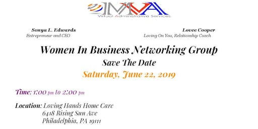 MVA Virtual Admin Services Presents the Women In Business Networking Event