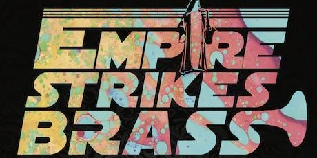 Empire Strikes Brass w/ GrudaTree tickets